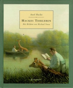 Axel Hacke: Hackess Tierleben
